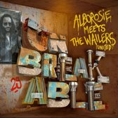 Alborosie Meets The Wailers United - Unbreakable