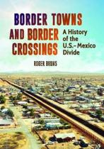 Border Towns and Border Crossings