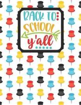 Back to School Y'all: Back to School Notebook-Drawing and Writing for Younger school-aged kids with dotted-line pages