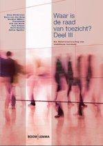 Bestuurskunde & politicologie overig - Waar is de raad van toezicht?