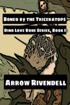 Boned By The Triceratops