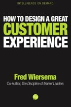 How to Design a Great Customer Experience
