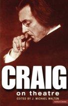 Craig on Theatre