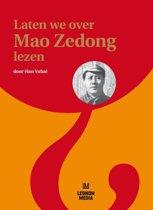 Laten we over Mao Zedong lezen