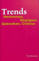 Trends herkennen, begrijpen, gebruiken, creëren