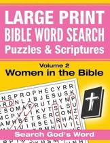 Large Print - Bible Word Search Puzzles with Scriptures, Volume 2