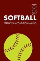 Softball Strength and Conditioning Log