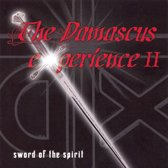 The Damascus Experience, Vol. 2: Sword of the Spirit