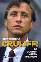 Boek cover Cruijff! De gouden jaren van Bert Hiddema (Paperback)