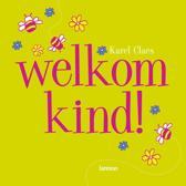 Welkom kind!
