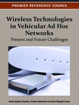 Wireless Technologies in Vehicular Ad Hoc Networks