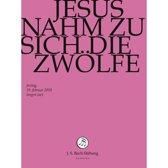 Jesus Nahm Zu Sich Die Zwolfe