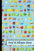 Food & Allergies Diary: Discover Food Intolerances and Allergies: A Food Diary that Tracks your Triggers and Symptoms