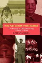 From Post-Maoism to Post-Marxism