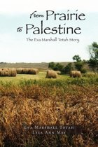 From Prairie to Palestine