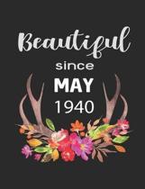 Beautiful Since May 1940