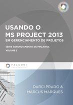 Usando o MS Project 2013 em gerenciamento de Projetos