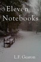 Eleven Notebooks
