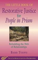 Little Book of Restorative Justice for People in Prison