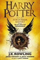Harry Potter och Det fördömda barnet Del ett och två