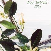 Kompakt Pop Ambient 2008