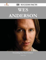 Wes Anderson 173 Success Facts - Everything you need to know about Wes Anderson