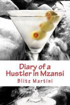 Diary of a Hustler in Mzansi