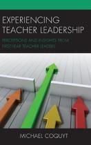 Experiencing Teacher Leadership