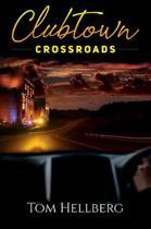 Clubtown Crossroads