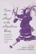 From the Royal to the Republican Body