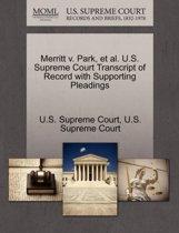 Merritt V. Park, Et Al. U.S. Supreme Court Transcript of Record with Supporting Pleadings