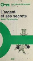 L'argent et ses secrets