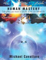 Human Mastery