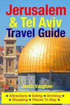 Jerusalem & Tel Aviv Travel Guide
