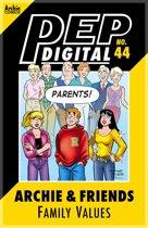 Pep Digital Vol. 044: Archie & Friends Family Values