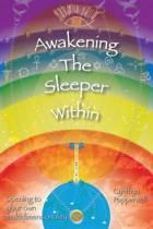 Awakening the Sleeper Within