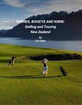 Birdies, Bogies and Kiwis: Golfing and Touring New Zealand