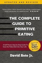 The Complete Guide to Primitive Eating