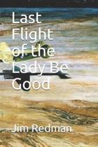 Last Flight of the Lady Be Good