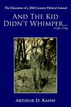 And the Kid Didn't Whimper...1920-1946