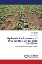 Hydraulic Performance of Drip Emitters Under Field Condition
