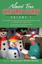 Almost True Christmas Stories, Volume 1