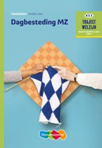 Traject Welzijn - Dagbesteding MZ niveau 3/4 Theorieboek