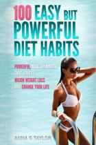 100 Easy But Powerful Diet Habits