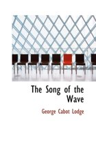 The Song of the Wave