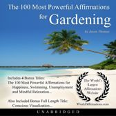 The 100 Most Powerful Affirmations for Gardening