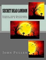 Secret Dead London