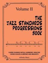 The Jazz Standards Progressions Book Vol. II