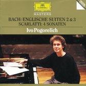 Bach: English Suites 2 & 3; Scarlatti / Ivo Pogorelich