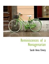 Reminiscences of a Nonagenarian
